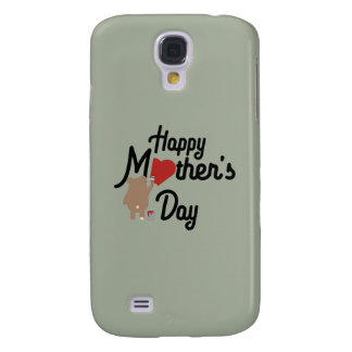 Happy Mothers day Zg6w3 Samsung Galaxy S4 Cover