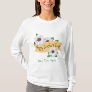 Happy Mother's Day Zinnia Flowers Custom T-Shirt