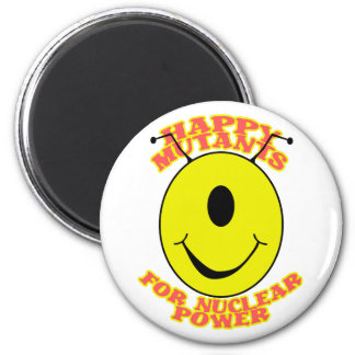 Happy Mutants For Nuclear Power Magnet