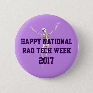 Happy National Rad Tech Week 6 Cm Round Badge