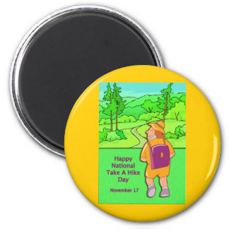 Happy National Take A Hike Day November 17 6 Cm Round Magnet