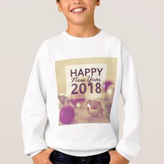 happy new year 2018 sweatshirt