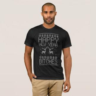Happy new year Bitche T-Shirt