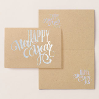 Happy New Year - cool typography -silver Foil Card