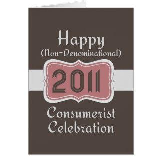 Happy Non-Denominational Consumerist Celebration! Card