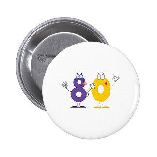 Happy Number 80 6 Cm Round Badge