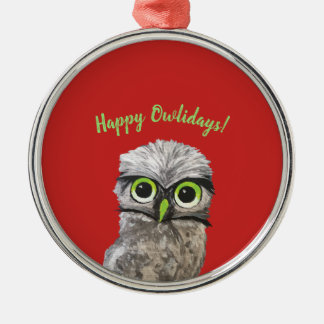 Happy Owlidays Holiday Owl Whimsical Art Metal Ornament