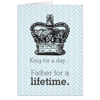Happy Pappy's Day - King for a Day Card