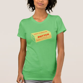 Happy People Eat Butter (Red) T-Shirt