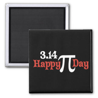 Happy Pi Day 3.14 - March 14th Square Magnet