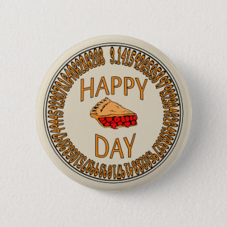Happy PI Day with Slice of Pi 6 Cm Round Badge