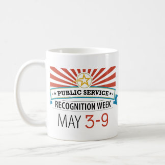 Happy Public Service Recognition Week Basic White Mug