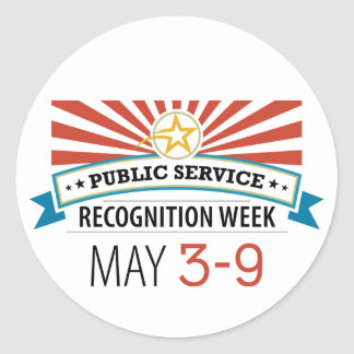 Happy Public Service Recognition Week Round Sticker