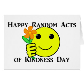 Happy Random Acts of Kindness Day Card