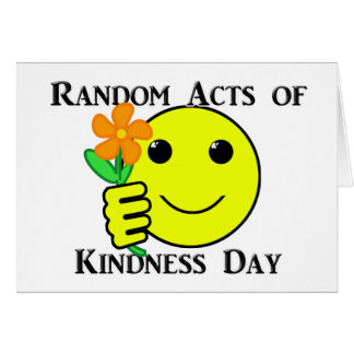 Happy Random Acts of Kindness Day Greeting Card