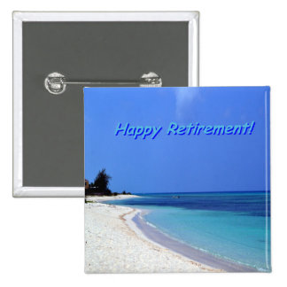 Happy Retirement - Blue sky, blue ocean 15 Cm Square Badge