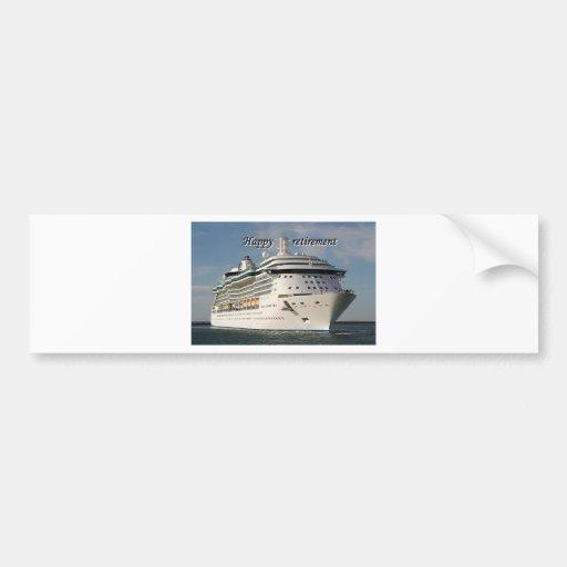 Happy retirement: cruise ship 3 bumper stickers
