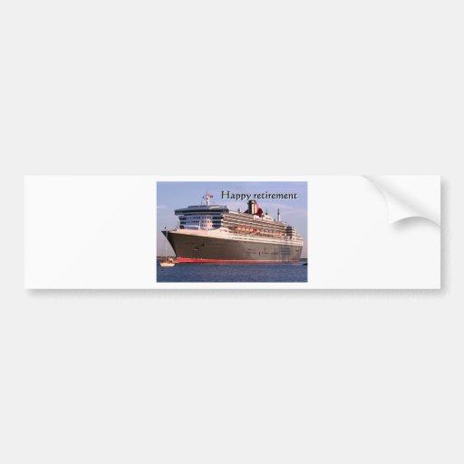 Happy retirement: cruise ship bumper stickers