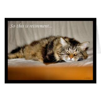 Happy Retirement Leaving work Sleeping cat Greeting Card
