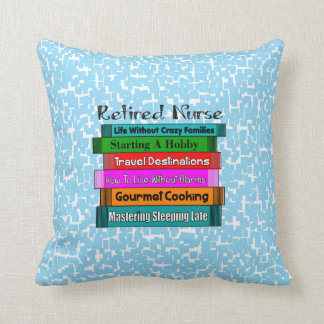 Happy Retirement Nurse Book Suggestions Throw Pillow