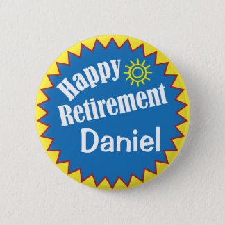 Happy Retirement Party Personalized 6 Cm Round Badge