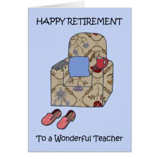 Happy Retirement to Wonderful Teacher Greeting Card