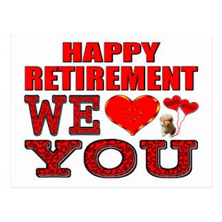 Happy Retirement We Love You Postcard