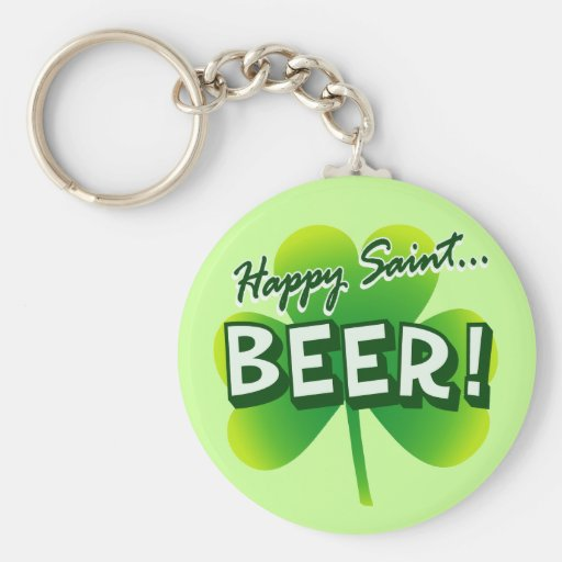 Happy Saint ... BEER! Key Chains