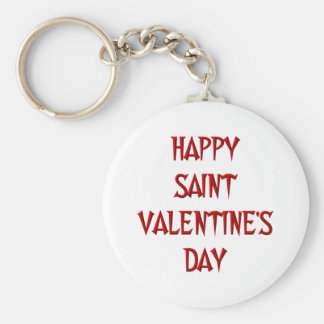 Happy Saint Valentine s Day Keychains