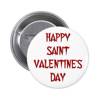 Happy Saint Valentine s Day Pinback Buttons