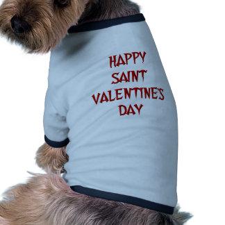Happy Saint Valentine's Day Pet Tshirt