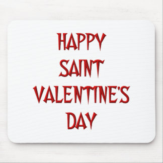 Happy Saint Valentine's Day Mouse Pad