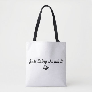 Happy Shadow Designs - Just Living the Adult Life Tote Bag