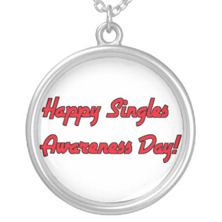 Happy Singles Awareness Day Text Design Round Pendant Necklace