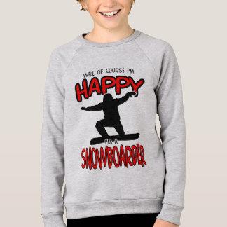 Happy SNOWBOARDER (Black) Sweatshirt
