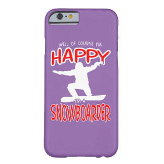 HAPPY SNOWBOARDER in WHITE Barely There iPhone 6 Case