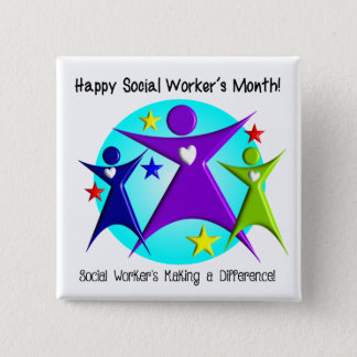 Happy Social Worker's Month Make a Difference 15 Cm Square Badge