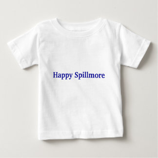 Happy Spillmore Sloppy Kid Baby T-Shirt