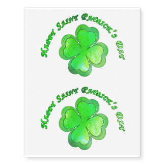 Happy St Patrick's Day - 4 leaf clover - 2 tattoos