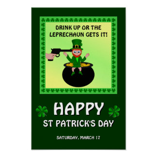Happy St Patrick's Day Drink Up Poster Print