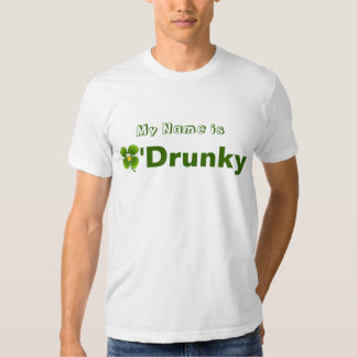Happy St Patty Day My name is O'Drunky t-shirt