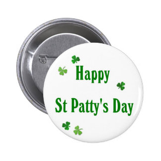 Happy St Patty s Day Pinback Button