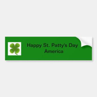 Happy St. Patty's day America Bumper Sticker Car Bumper Sticker