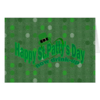 Happy ST Pattys Day Cards