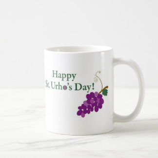Happy St. Urho's Day! with Grapes Coffee Mug