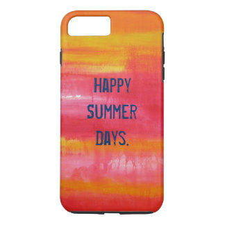 """Happy Summer Days"" Funny Quote Pink Red Yellow iPhone 7 Plus Case"