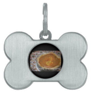 Happy Thanksgiving And Pumpkin Pie Pet Tag