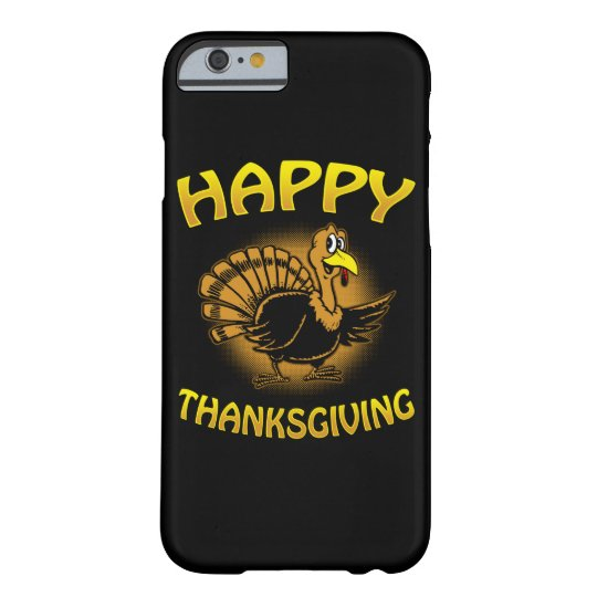 Happy Thanksgiving Barely There iPhone 6 Case