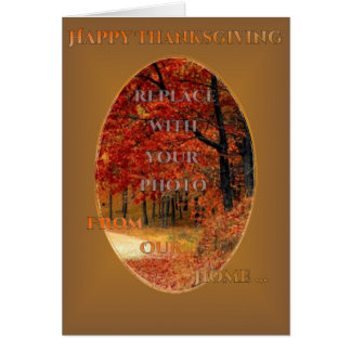Happy Thanksgiving Day (change photo and text) Card