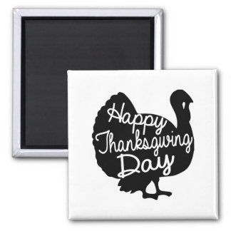 Happy Thanksgiving Day Square Magnet